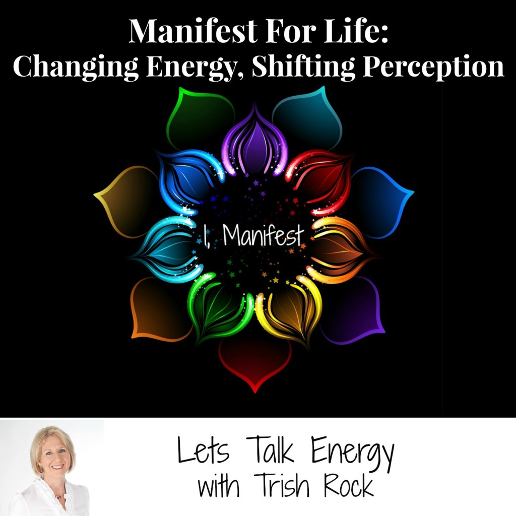 Podcast Manifest For Life-Lets Talk Energy