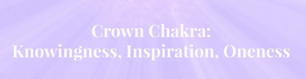 7 Ways To Increase The Power Of Your Crown Chakra