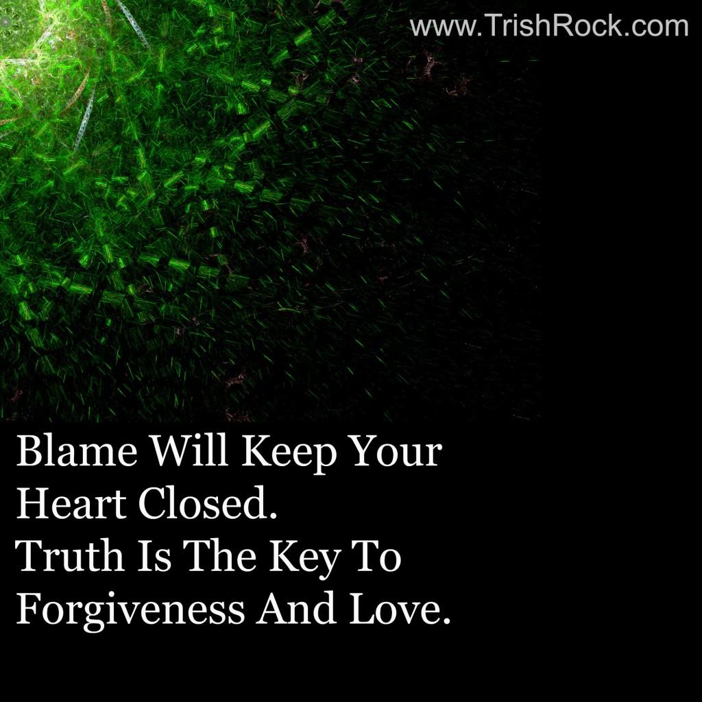 www.trishrock.com truth and blame