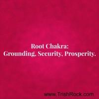 www.TrishRock.com Root Chakra