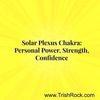 www.TrishRock.com Solar Plexus Chakra