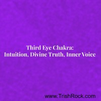 www.trishrock.com Third Eye Chakra