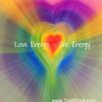 www.trishrock.com love energy one energy