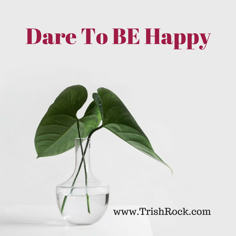 Dare To BE Happy (1)