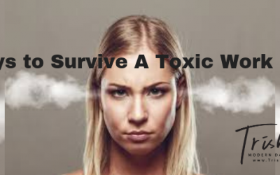 5 Ways to Survive A Toxic Work Place
