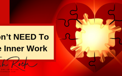 You Don't NEED To Do The Inner Work. You Don't NEED To Feel Empowered.