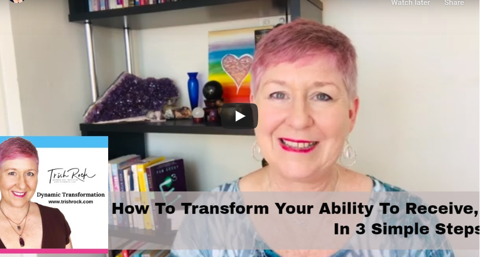 How To Transform Your Ability To Receive, In 3 Simple Steps