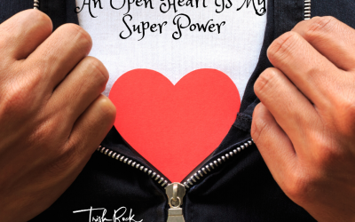 Heart Opening- Your Super Power